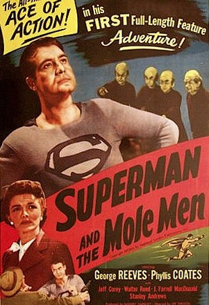 Superman and the Mole Men – 1951