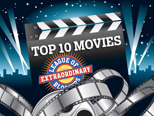 This week's assignment from the League: Top 10 Movies