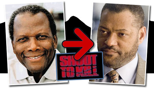 shoot to kill reboot - sidney poitier and laurence fishburne