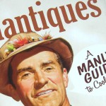 Book Review: Mantiques — A Manly Guide to Cool Stuff