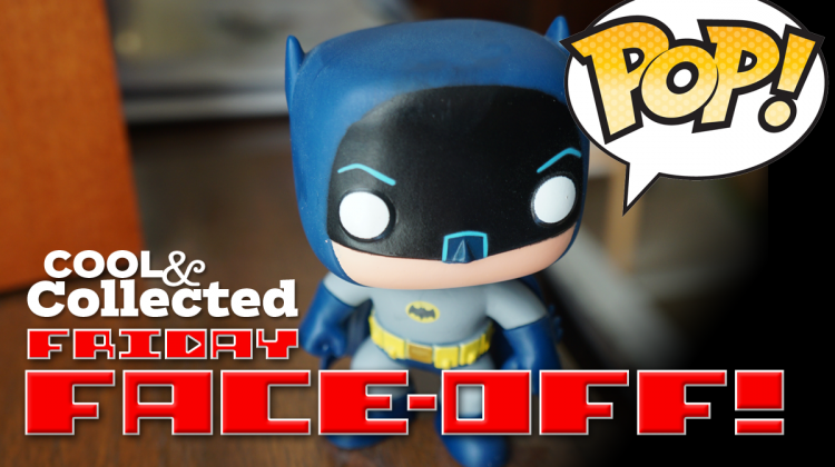 Friday Face-Off: Funko Pop!